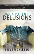 The Rapture Delusions