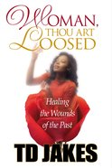 Woman, Thou Art Loosed! eBook