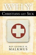 Why Christians Get Sick eBook