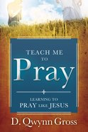 Teach Me to Pray eBook