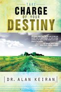 Take Charge of Your Destiny eBook