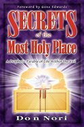 Secrets of the Most Holy Place (Vol 1) eBook