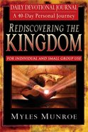 Rediscovering the Kingdom Devotional Journal (#01 in Understanding The Kingdom Series) eBook