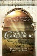 Praying the Conquerors eBook