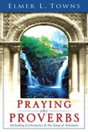 Praying the Proverbs eBook