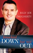 Knocked Down, But Not Out eBook