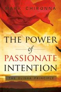 The Power of Passionate Intention eBook
