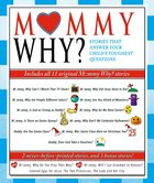 Mommy Why? eBook