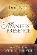 Manifest Presence eBook