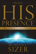 Into His Presence eBook