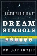 The Illustrated Dictionary of Dream Symbols
