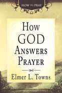How God Answers Prayer eBook