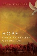 Hope For a Fatherless Generation eBook