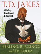 Healing, Blessings and Freedom eBook