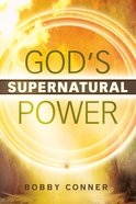 God's Supernatural Power eBook