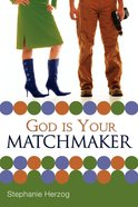 God is Your Matchmaker eBook