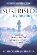 Surprised By Healing eBook