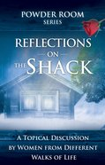 Reflections on the Shack eBook