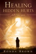 Healing Hidden Hurts eBook