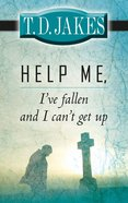 Help Me, I've Fallen and I Can't Get Up eBook