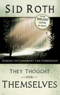 They Thought For Themselves eBook