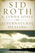 Supernatural Healing eBook