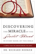 Discovering the Miracle of the Scarlet Thread in Every Book of the Bible eBook