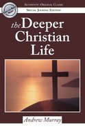 The Deeper Christian Life eBook
