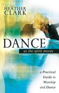 Dance as the Spirit Moves eBook