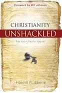 Christianity Unshackled eBook