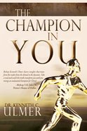 The Champion in You eBook