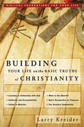 Building Your Life on the Basic Truths of Christianity eBook