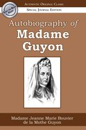 Autobiography of Madame Guyon eBook