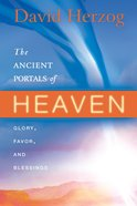 The Ancient Portals of Heaven eBook