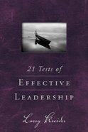 21 Tests of Effective Leadership eBook