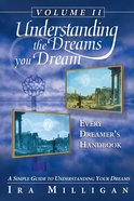 Understanding the Dreams You Dream Volume 2 eBook