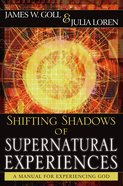 Shifting Shadows of Supernatural Experiences eBook