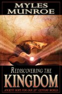 Rediscovering the Kingdom (#01 in Understanding The Kingdom Series) eBook