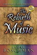 The Rebirth of Music eBook