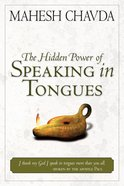 The Hidden Power of Speaking in Tongues eBook