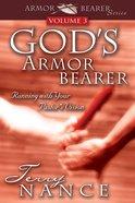 God's Armorbearer Volume 3 eBook