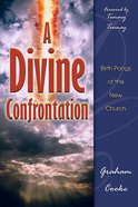 A Divine Confrontation eBook