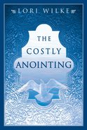 The Costly Anointing eBook