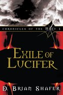 Exile of Lucifer (#01 in Chronicles Of The Host Series) eBook