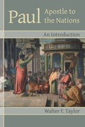 Paul: Apostle to the Nations Paperback