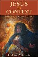 Jesus in Context Paperback