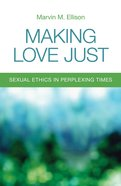 Making Love Just Paperback