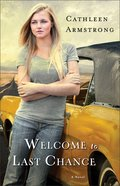 Welcome to Last Chance (#01 in A Place To Call Home Series) Paperback