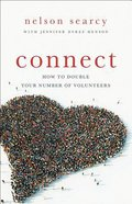 Connect: How to Double Your Number of Volunteers Paperback