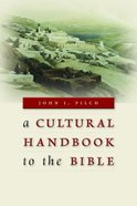 A Cultural Handbook to the Bible Paperback